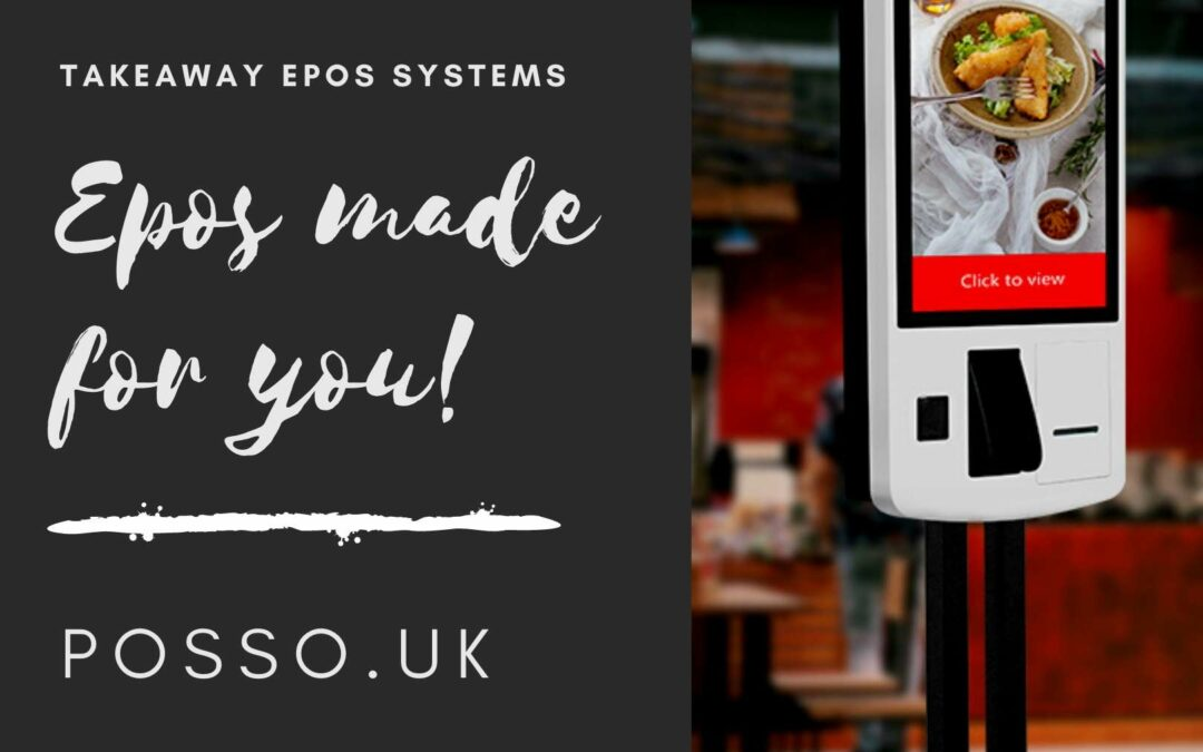 🚀Takeaway epos systems by Posso UK epos system suppliers